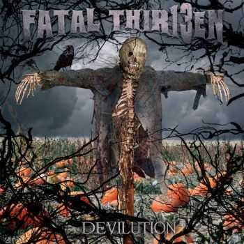 Fatal Thirteen - Devilution (2012)