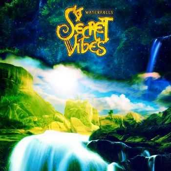 Secret Vibes - Waterfalls (2012)