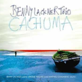 Benny Lackner Trio - Cachuma (2012)