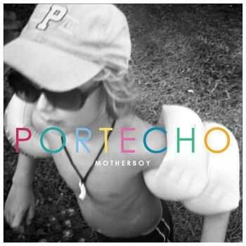 Portecho - Motherboy (2012)