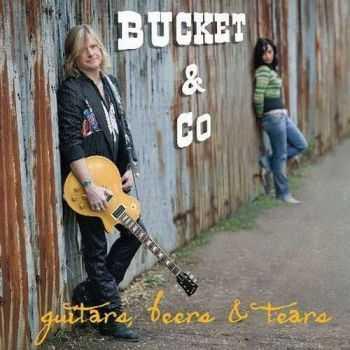 Bucket & Co - Guitars, Beers & Tears 2010