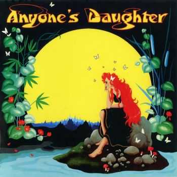 Anyone's Daughter - Anyone's Daughter 1980 (2012) HQ