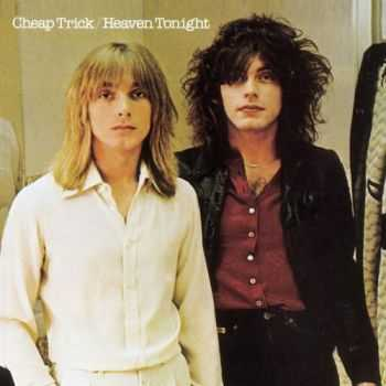 Cheap Trick - Heaven Tonight 1978