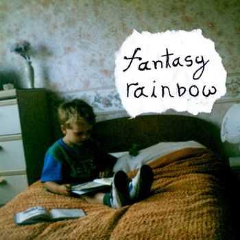 Fantasy Rainbow - No Hope. Not Ever (2012)
