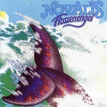 Novalis - Flossenengel 1979 (2012) HQ