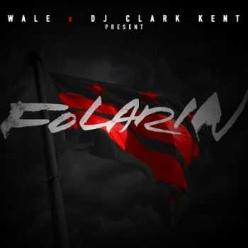 Wale - Folarin (Official Mixtape) (2012)