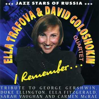 Ella Trafova & David Goloshokin quartet - I Remember... (1998)
