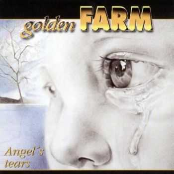 Golden Farm - Angel's Tears 2001
