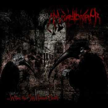Misanthropia - …When The Sky Rained Death (2012)