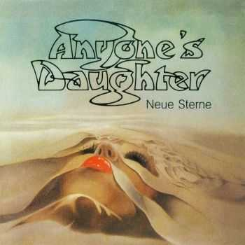 Anyone's Daughter - Neue Sterne 1983 (2012) HQ
