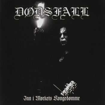Dodsfall - Inn I Morkets Kongedomme (2012)