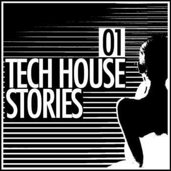 VA - Tech House Stories 01 (2012)