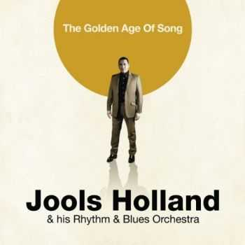 Jools Holland & His Rhythm & Blues Orchestra - The Golden Age Of Song (2012)