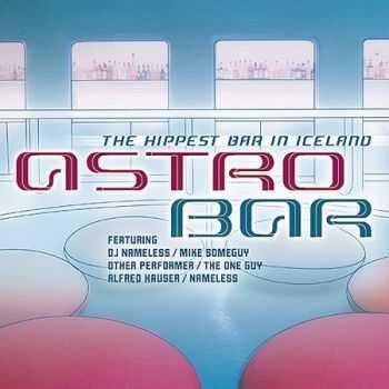 VA - Astro Bar (2003)