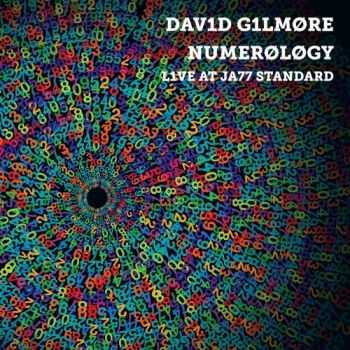David Gilmore - Numerology: Live at Jazz Standard (2012)