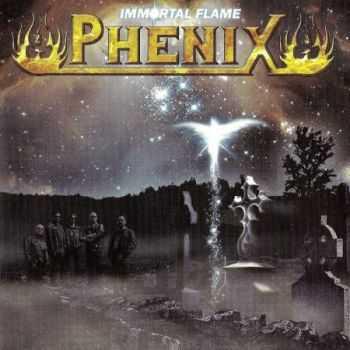 Phenix - Immortal Flame (2008) (Lossless) + MP3