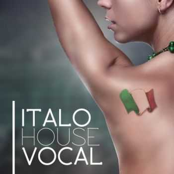 VA - Italo Vocal House (2012)