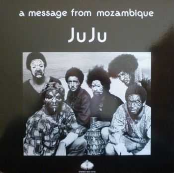 JuJu - A Message From Mozambique (1972)