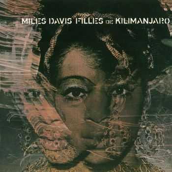 Miles Davis - Filles De Kilimanjaro (1968)
