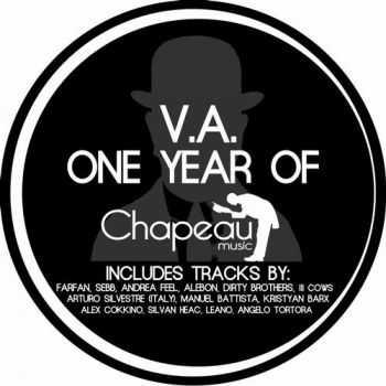 VA - One Year Of Chapeau Music (2012)