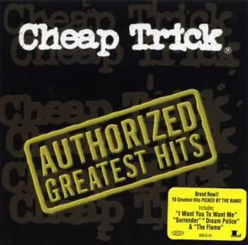 Cheap Trick - Authorized Greatest Hits (2000) (Lossless) + MP3