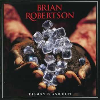 Brian Robertson - Diamonds And Dirt 2011