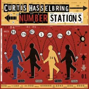 Curtis Hasselbring - Number Stations (2013)