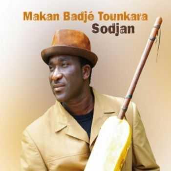 Makan Badje Tounkara - Sodjan (2012)
