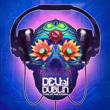 Delhi 2 Dublin - Turn Up the Stereo (2012)
