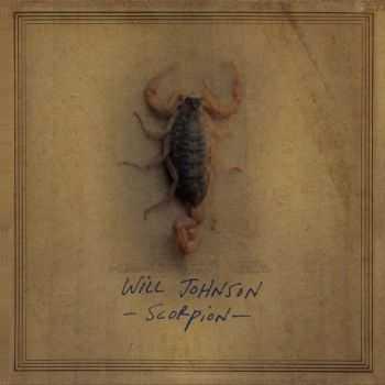 Will Johnson - Scorpion (2012)