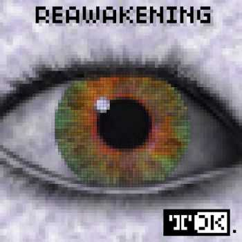 Mark 'TDK' Knight - Reawakening (2012)