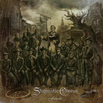 Stigmatic Chorus - Fanatic (2012)