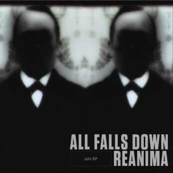 All Falls Down & Reanima - Split EP (2011)