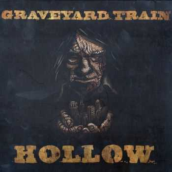 Graveyard Train - Hollow (2012) FLAC