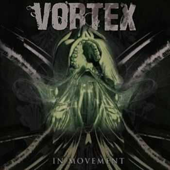 Vortex - In Movement (2012)
