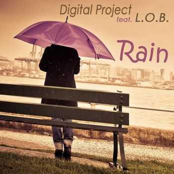 Digital Project feat. L.O.B. - Rain (2011)