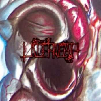 Underneath - Gruesome Evolution Respawned (2012)