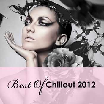 VA - Best Of Chillout 2012 (2013)