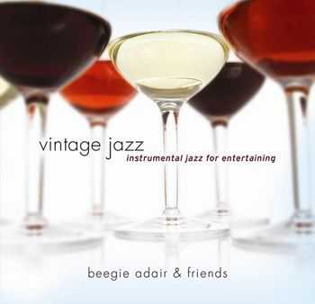 Beegie Adair - Vintage Jazz - Instrumental Jazz for Entertaining (2012)