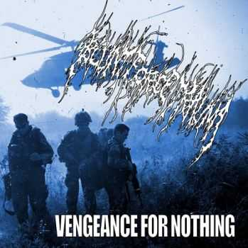 Blunt Force Trauma - Vengeance For Nothing (2012)