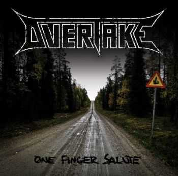 Overtake - One Finger Salute [EP] (2012)
