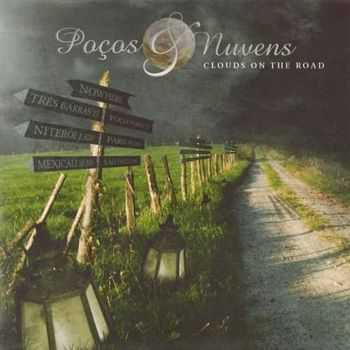Pocos & Nuvens - Clouds On The Road (2012)