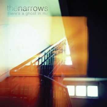 The Narrows - There's a Ghost in Me (2012)