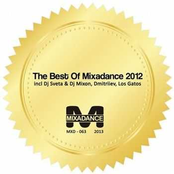The Best Of Mixadance 2012 (2013)