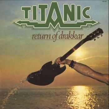 Titanic - Return Of Drakkar (1977)