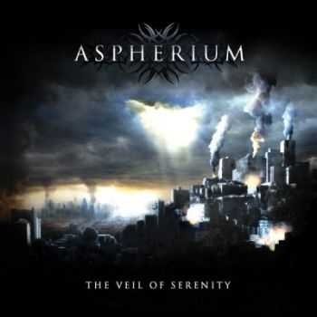 Aspherium - The Veil Of Serenity (2011)