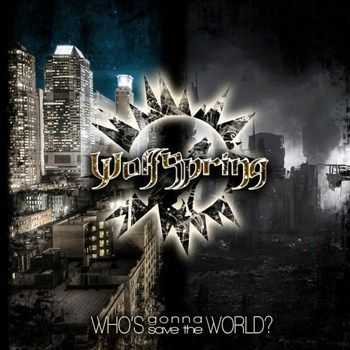 Wolfspring - Who's Gonna Save the World? (2013)