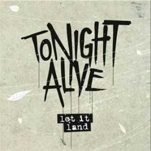 Tonight Alive  - Let It Hard (EP) (2011)