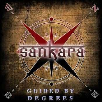 Sankara - Guided by Degrees (2012)