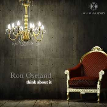 Ron Oseland - Think About It (2012)
